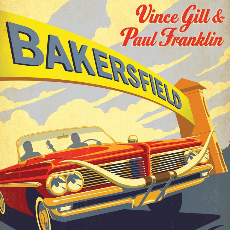VINCE GILL AND PAUL FRANKLIN WILL PERFORM IN SUPPORT OF THEIR BAKERSFIELD: DELUXE EDITION CD
