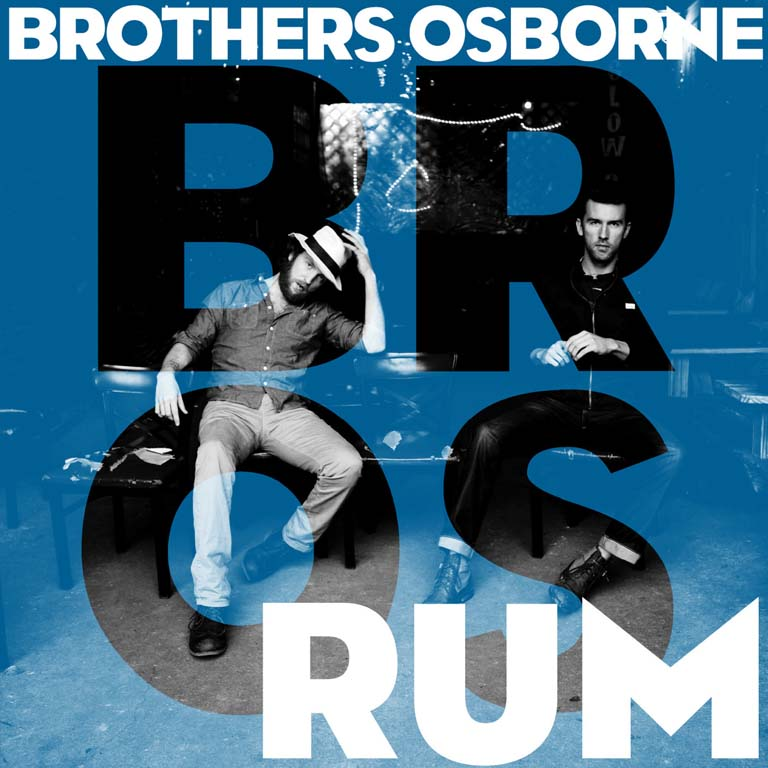 "BROTHERS OSBORNE RELEASE THEIR FIRST EVER MUSIC VIDEO FOR ""RUM"""