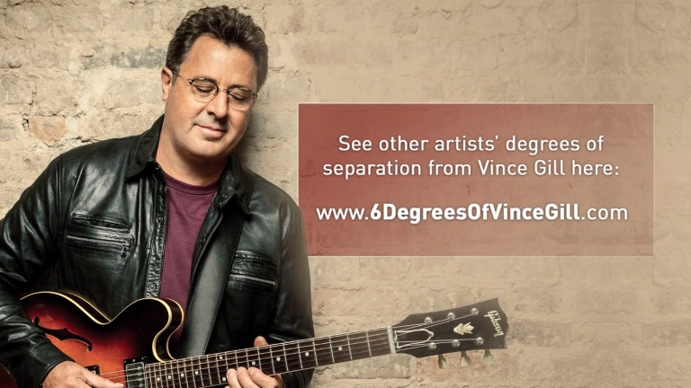 What's Your Vince Gill Number? – Six Degrees Of Vince Gill