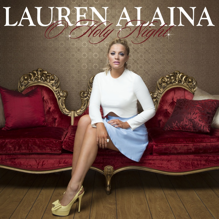 "LAUREN ALAINA SHINES ON ""O HOLY NIGHT"" – AVAILABLE NOW"