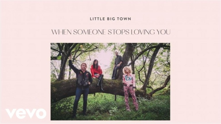Little Big Town – When Someone Stops Loving You (Audio)