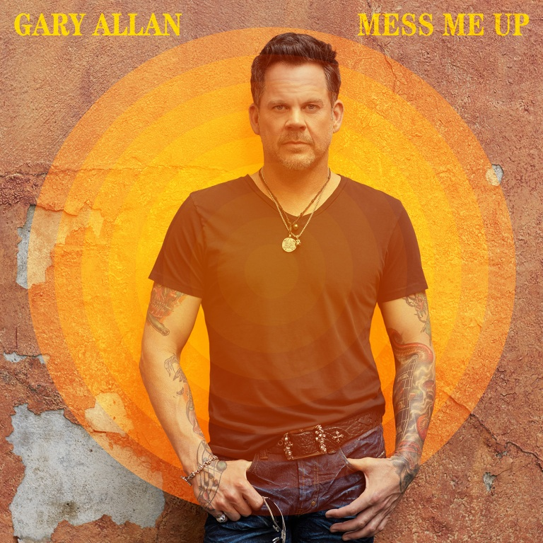 """MULTI PLATINUM BILLBOARD 200 CHART TOPPER  GARY ALLAN RELEASES NEW SINGLE """"MESS ME UP""""  TO DIGITAL RETAILERS TODAY"""