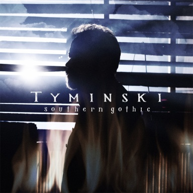 TYMINSKI TO RELEASE SOUTHERN GOTHIC OCTOBER 20