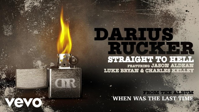 Darius Rucker – Straight To Hell (Audio) ft. Jason Aldean, Luke Bryan, Charles Kelley