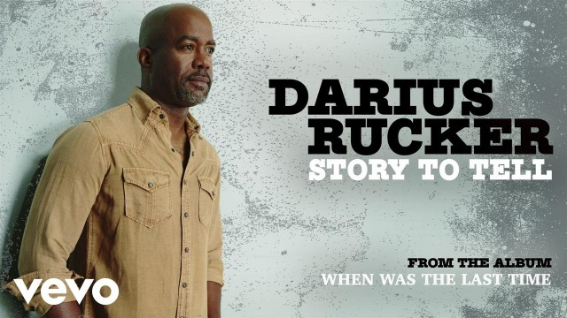 Darius Rucker – Story To Tell (Audio)
