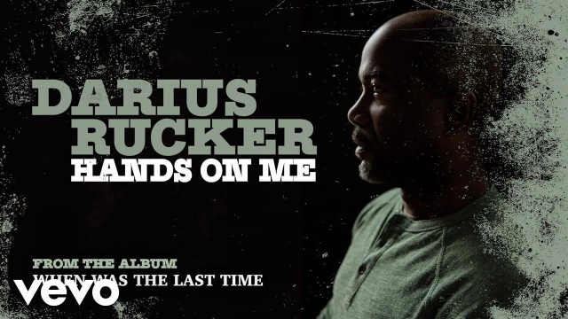 Darius Rucker – Hands On Me (Audio)