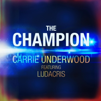 "CARRIE UNDERWOOD AND LUDACRIS RELEASE NEW MUSIC VIDEO FOR ""THE CHAMPION"""