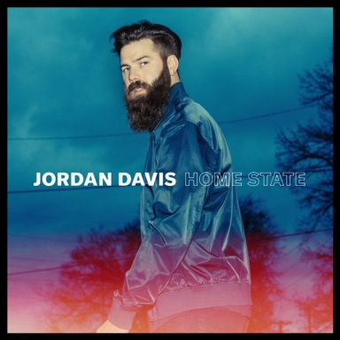 "JORDAN DAVIS ANNOUNCES DEBUT ALBUM ""HOME STATE"" AVAILABLE MARCH 23"