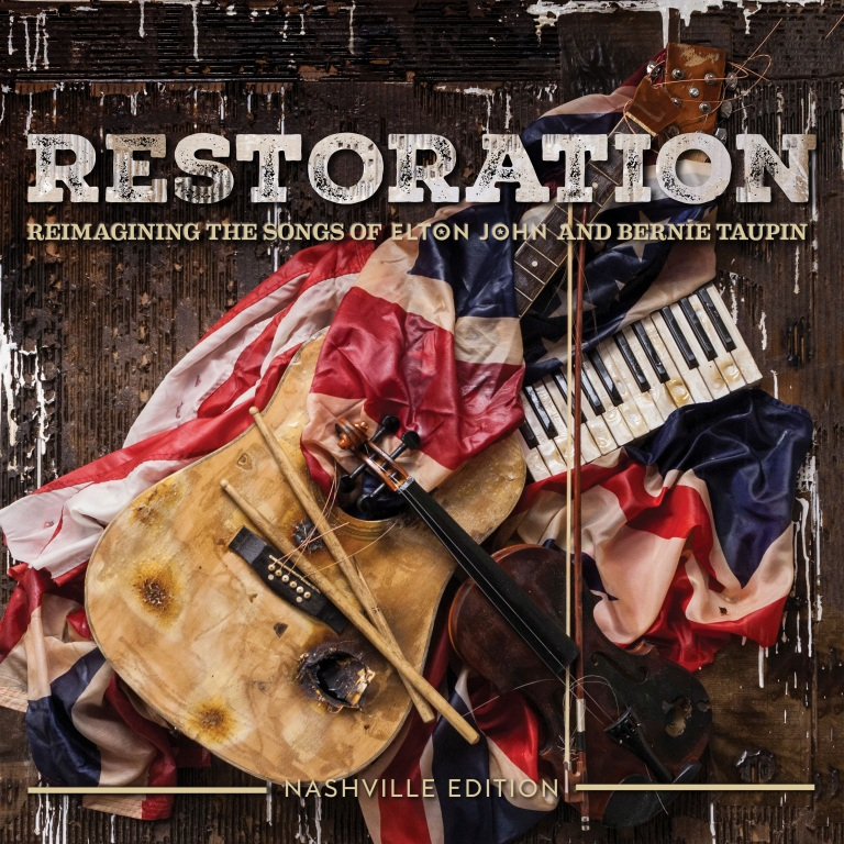 RESTORATION: Reimagining The Songs Of Elton John And Bernie Taupin TO BE RELEASED APRIL 6