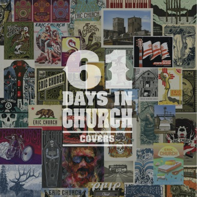 ERIC CHURCH DELIVERS EPIC FEAT WITH 61 DAYS IN CHURCH