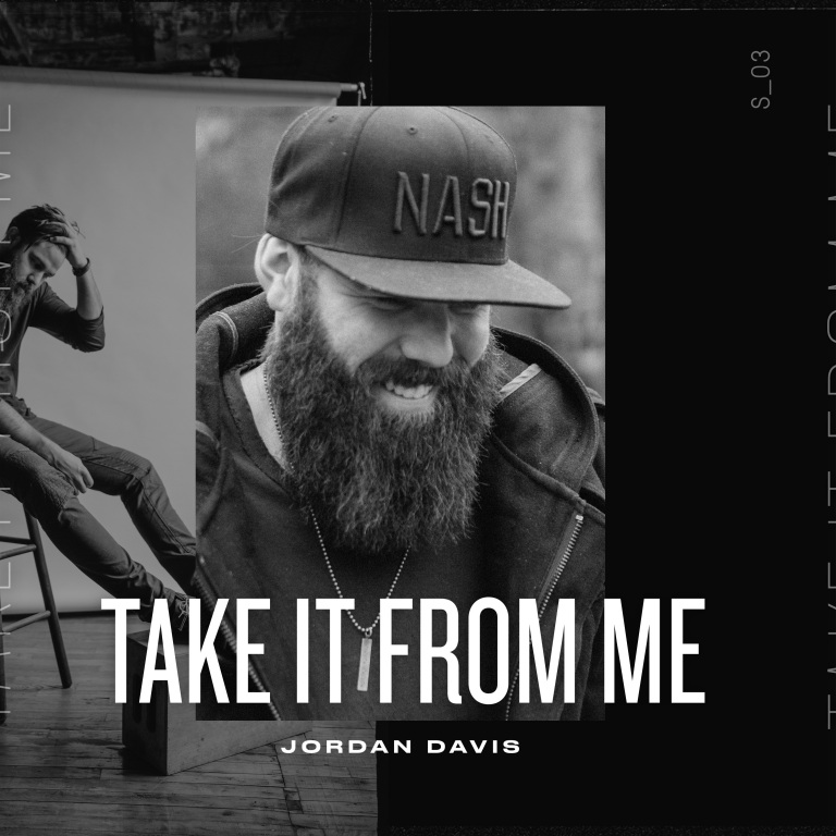 "JORDAN DAVIS NO.1 MOST ADDED AT COUNTRY RADIO WITH NEW SINGLE ""TAKE IT FROM ME"""