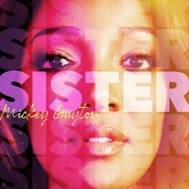 """MICKEY GUYTON RELEASES STUNNING VIDEO FOR INSPIRATIONAL """"SISTER"""""""