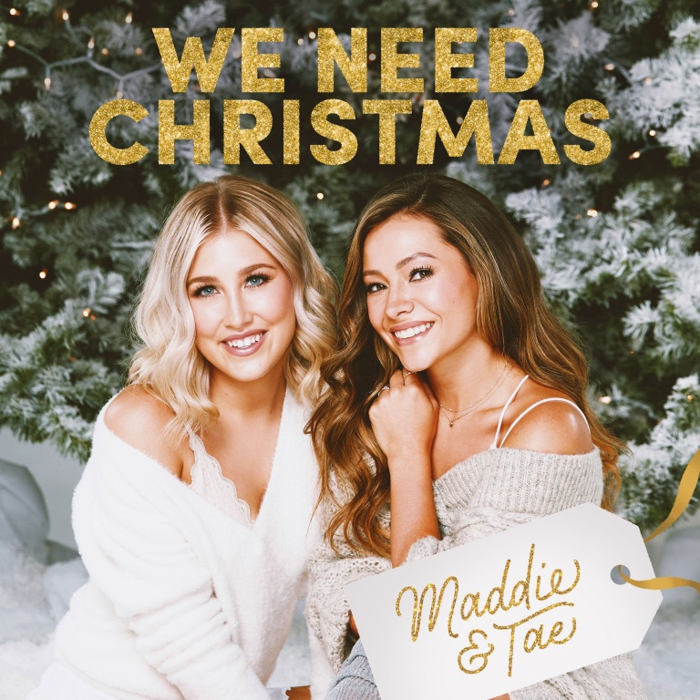 MADDIE & TAE ANNOUNCE HOLIDAY PROJECT  WE NEED CHRISTMAS OUT OCT. 23